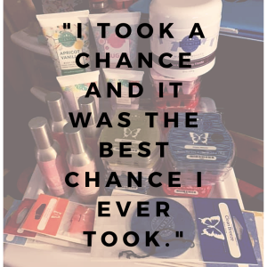 I took a chance and it was the best chance I ever took.